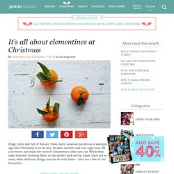 It's all about clementines at Christmas - Jamie Oliver