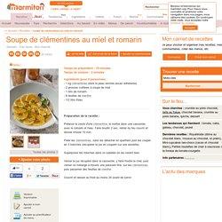 Soupe de clémentines au miel et romarin : Recette de Soupe de clémentines au miel et romarin