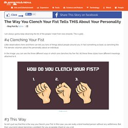 The Way You Clench Your Fist Tells THIS About Your Personality