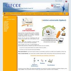 CLEODE (ZigBee) : La domotique facile et sans fil