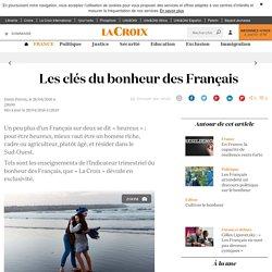 Les clés du bonheur des Français - La Croix