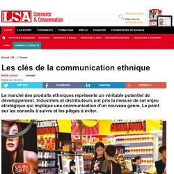 Les clés de la communication ethnique
