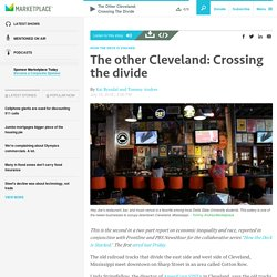 The other Cleveland: Crossing the divide