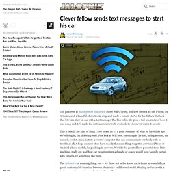 Clever fellow sends text messages to start his car
