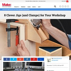 8 Clever Jigs (and Clamps) for Your Workshop