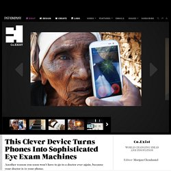 This Clever Device Turns Phones Into Sophisticated Eye Exam Machines