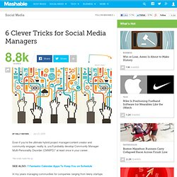 6 Clever Tricks for Social Media Managers