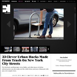 23 Clever Urban Hacks Made From Trash On New York City Streets