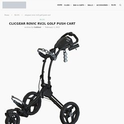 clicgear rovic rv2l golf push cart - Golfdent