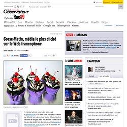 Corse-Matin, média le plus cliché sur le Web francophone