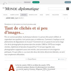 Tant de clichés et si peu d'images…, par Edgar Roskis (Le Monde diplomatique, janvier 2003)