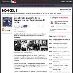 [2010] Ces clichés glaçants de la France vue par la propagande nazie