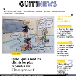 Quiz : quels sont les clichés les plus répandus sur l'immigration ?