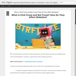 What is Click Fraud and Bot Fraud? How Do They Affect Websites?