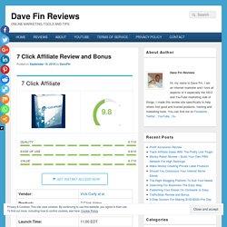 7 Click Affiliate Review and Best Bonus