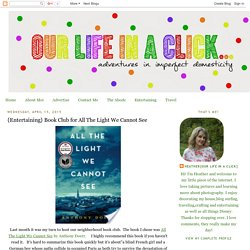 {Entertaining} Book Club for All The Light We Cannot See