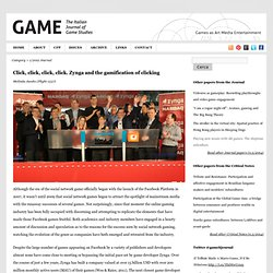 Click, click, click, click. Zynga and the gamification of clicking « G|A|M|E