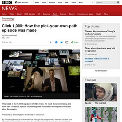 Click 1,000: How the pick-your-own-path episode was made