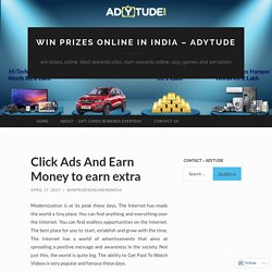 Click Ads And Earn Money to earn extra