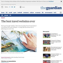Click and go: the best travel websites ever