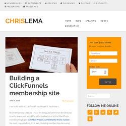 Building a ClickFunnels membership site