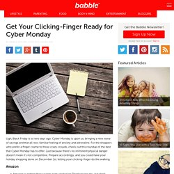 Get Your Clicking-Finger Ready for Cyber Monday
