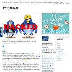 Clickjacker le nouveau bouton suivre de Twitter