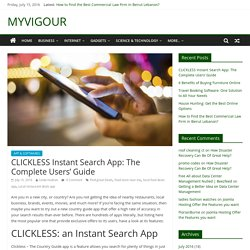 CLICKLESS Instant Search App: The Complete Users' Guide - MYVIGOUR