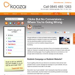 Clicks But No Conversions – Where You're Going Wrong