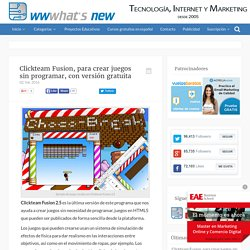 Clickteam Fusion, para crear juegos sin programar, con versión gratuita