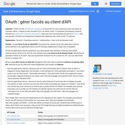 OAuth: gérer l'accès au client d'API - Aide Administrateur GoogleApps