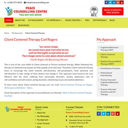 Client Centered Therapy Carl Rogers - Person Centered Therapy