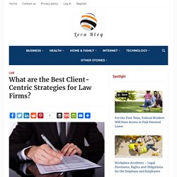 What are the Best Client-Centric Strategies for Law Firms?