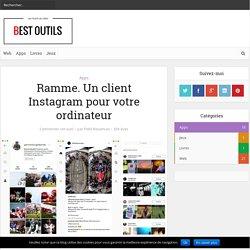 Ramme. Un client Instagram pour votre ordinateur – Best Outils