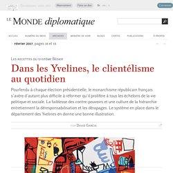 Dans les Yvelines, le clientélisme au quotidien, par David Garcia (Le Monde diplomatique, février 2017)