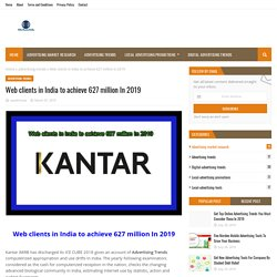 Web clients in India to achieve 627 million In 2019