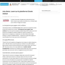 Avis clients : zoom sur la plateforme Citroën Advisor - Brand Advocacy