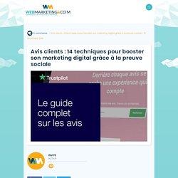 ▷ Avis clients : 14 techniques pour booster son marketing digital grâce à la preuve sociale