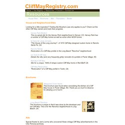 Cliff May Home Registry - Resources