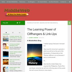 The Learning Power of Lesson Cliffhangers and Connectors