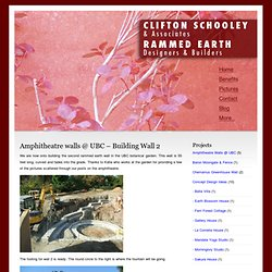 Clifton's Rammed Earth Blog » Blog Archive » Amphitheatre walls @ UBC – Building Wall 2