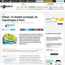 Climat : le chemin accompli, de Copenhague à Paris