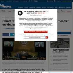 Climat: l'Accord de Paris sur les rails pour entrer en vigueur avant la fin de l'année