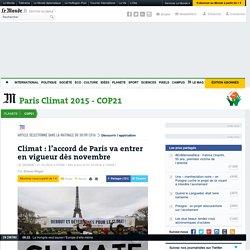 Climat: l'accord de Paris va entrer en vigueur dès novembre