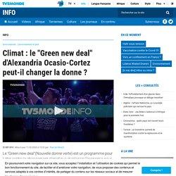 """Climat : le """"Green new deal"""" d'Alexandria Ocasio-Cortez peut-il changer la donne ?"""