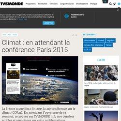 Climat : en attendant la conférence Paris 2015