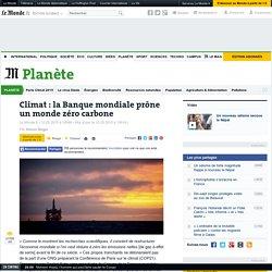 Climat: la Banque mondiale prône un monde zéro carbone
