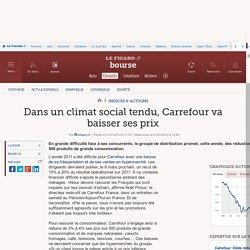 Dans un climat social tendu, Carrefour va baisser ses prix