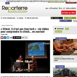 «Climat, il n'est pas trop tard»: six vidéos pour comprendre le climat... en souriant