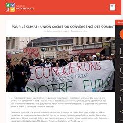Pour le climat : union sacrée ou convergence des combats ?
